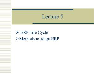ERP Life Cycle, Methods to Adopt ERP