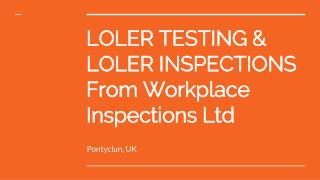 Loler Inspections Services At Workplace Inspections Ltd