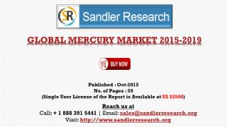 Global Mercury Market Report Profiles Avantor Performance Materials, Globe Chemicals, Mayasa, Sigma Aldrich and Other Ve
