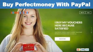 Buy Perfectmoney With PayPal