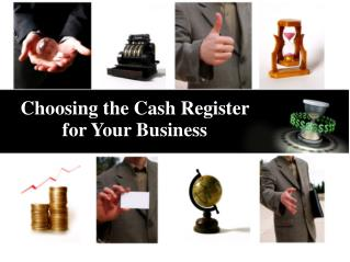 Choosing the Cash Register for Your Business