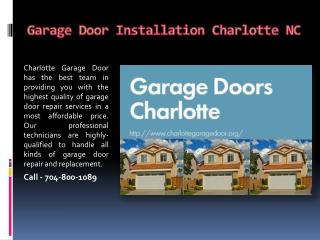 Garage Door Installation Charlotte NC