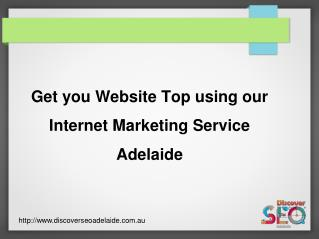 Get you Website Top using our Internet Marketing Service Adelaide