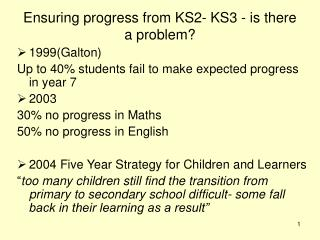 Ensuring progress from KS2- KS3 - is there a problem?