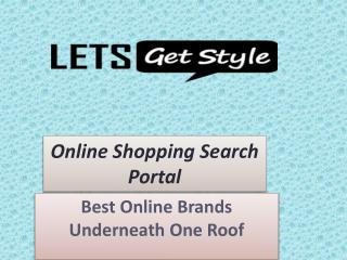 Online shopping with lets get style|Online Shopping for Wedding Collection- Letsgetstyle.com