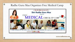 Radhe Guru Maa Organizes Free Medical Camp