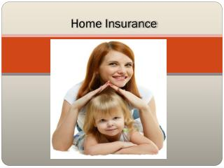 Home Insurance - Home Insurance Tips for Buyers