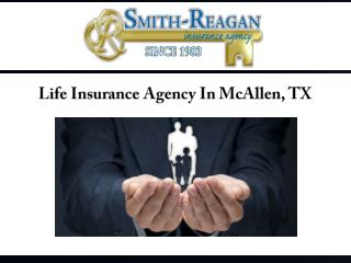 Life Insurance Agency In McAllen, TX