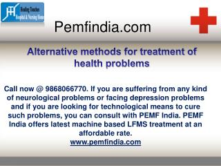 Alternative methods for treatment of health problems