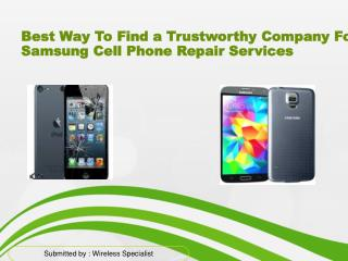 Repair Samsung Cell Phone Before It Reaches to Final Stage