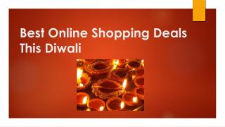 Best Online Shopping Deals This Diwali