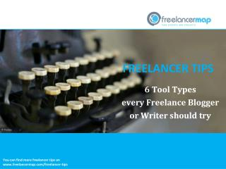 6 Tool Types every Freelance Blogger or Writer should try