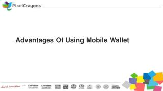 Advantages of Using Mobile Wallet