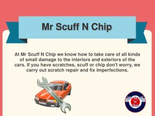 Mr Scuff N Chip