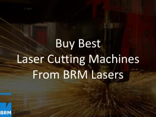 Buy Best Laser Cutting Machines from BRM Lasers