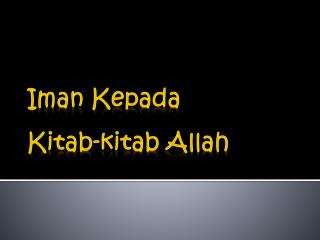 Agama_Islam_-_Iman_Kepada_Kitab-Kitab_Allah.pptx Uploaded Successfully