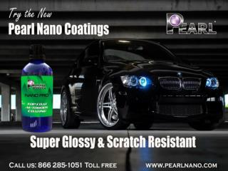 Pearl Nano Coatings that satisfied for your car care