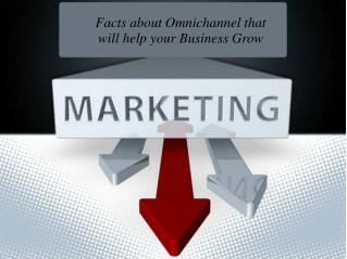 Facts about Omnichannel that will help your Business Grow