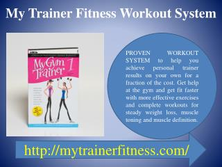 My Trainer Fitness Workout System