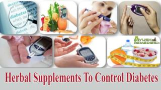 Herbal Supplements To Control Diabetes, Reduce Blood Sugar
