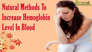 Natural Methods To Increase Hemoglobin Level In Blood