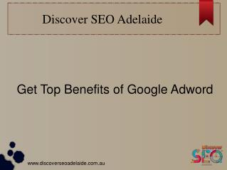 Get five benefits of Google Adwords At Adelaide