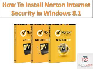 How To Install Norton Internet Security in Windows 8.1