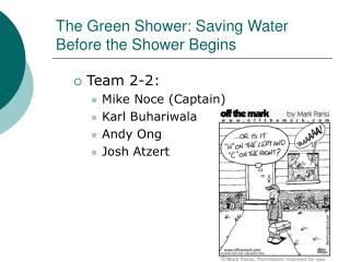 The Green Shower: Saving Water Before the Shower Begins