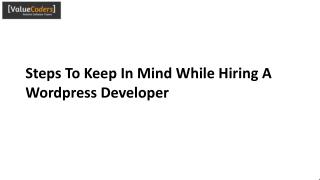 Steps To Keep In Mind While Hiring Wordpress Developer
