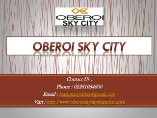 Oberoi Sky City - 3BHK Sky City Residential Flats - Borivali East Mumbai - Call @ 02261054600 -  Price, Review, Payment