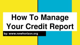 How To Manage Your Credit Report