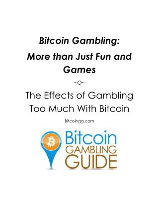 Bitcoin Gambling: More than Just Fun and Games