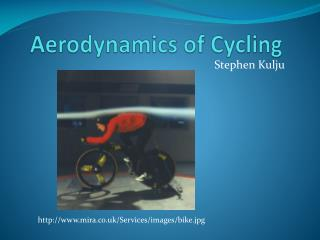Aerodynamics of Cycling
