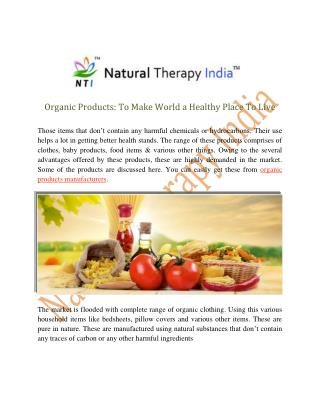 Organic Products To Make World a Healthy Place To Live