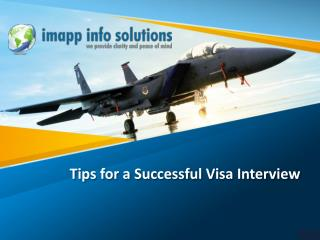 imapp Info Solution - Tips For A Successful Visa Interview