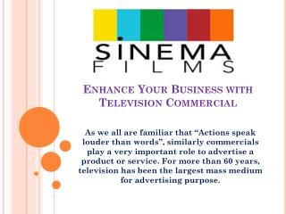 Enhance Your Business with Television Commercial