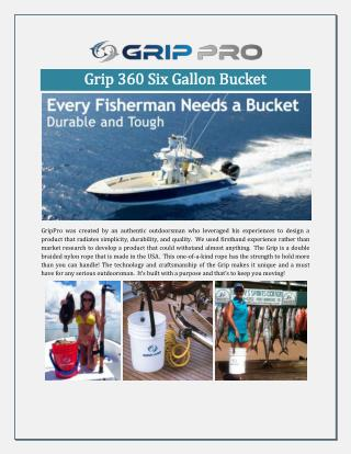 Grip 360 Six Gallon Bucket