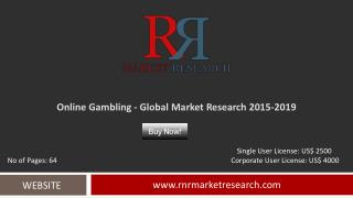 In-Depth Online Gambling Market Analysis and Forecasts 2015 – 2019