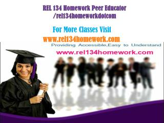 REL 134 Homework Peer Educator /rel134homeworkdotcom