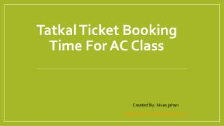 Tatkal Ticket Booking Time For AC Class