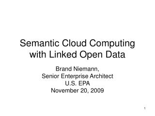 Semantic Cloud Computing with Linked Open Data