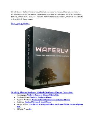Waferly theme Review & (BIGGEST) jaw-drop bonuses