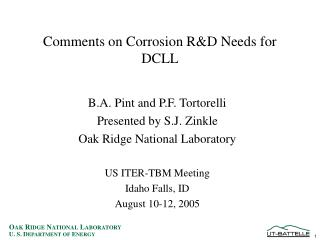 Comments on Corrosion R&D Needs for DCLL