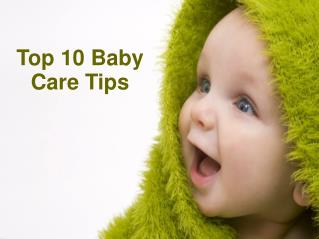 Top 10 Baby Care Tips