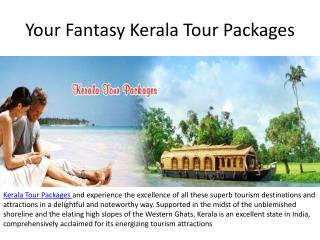Your Fantasy Kerala Tour Packages