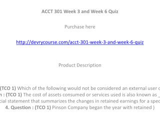 ACCT 301 Week 3 and Week 6 Quiz