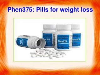 Phen375 Pills: Know the best way to loose weight