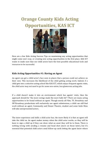 Orange County Kids Acting Opportunities, KAS ICT