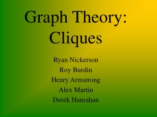 Graph Theory: Cliques