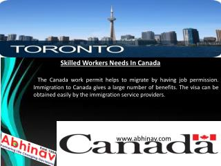 Skilled Workers Needs In Canada
